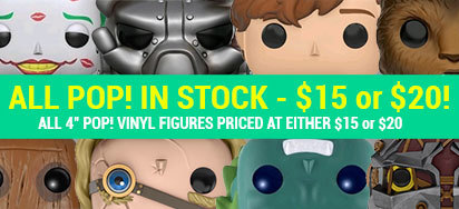 Pop! in stock - only $15 and $20!