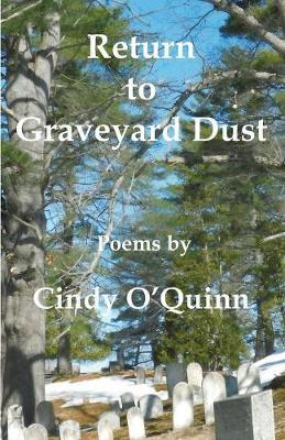 Return to Graveyard Dust by Cindy O'Quinn image