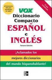 Vox diccionario compacto espanol e ingles, 3E (PB) by Vox