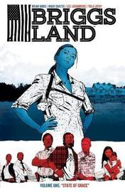 Briggs Land Volume 1 by Brian Wood
