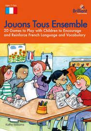 Jouons Tous Ensemble by Kathy Williams image
