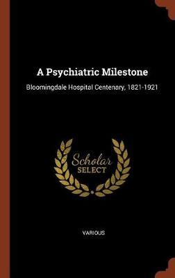 A Psychiatric Milestone by Various ~