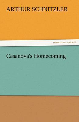 Casanova's Homecoming by Arthur Schnitzler image