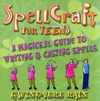 Spellcraft for Teens by Gwinevere Rain image