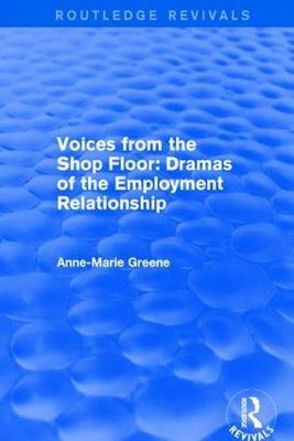 Revival: Voices from the Shop Floor (2001) by Anne-Marie Greene