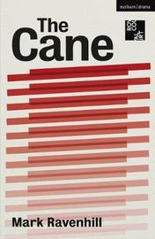 The Cane by Mark Ravenhill