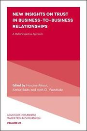 New Insights on Trust in Business-to-Business Relationships