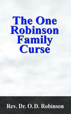 The One Robinson Family Curse by Rev. Dr. O. D. Robinson image