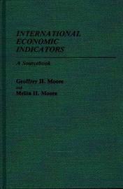 International Economic Indicators by Geoffrey Moore