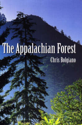 The Appalachian Forest by Chris Bolgiano image