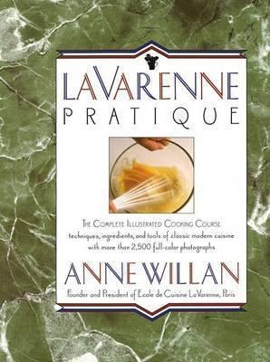 La Varenne Pratique by Ann Willan