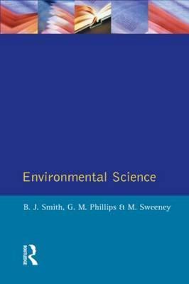 Environmental Science by B.J. Smith
