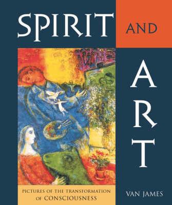 Spirit and Art by Van James