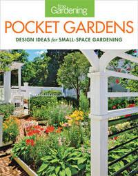 """Fine gardening pocket gardens by """"Fine Gardening"""""""