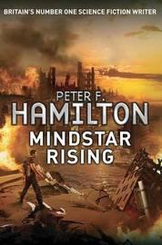 Mindstar Rising by Peter F Hamilton