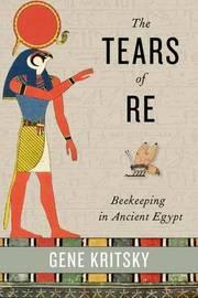 The Tears of Re by Gene Kritsky