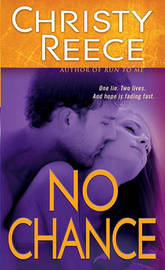 No Chance by Christy Reece image