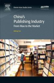 China's Publishing Industry by Claude Yun