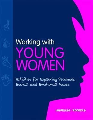 Working with Young Women by Vanessa Rogers image