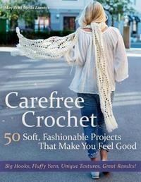 Carefree Crochet by May Britt Bjella Zamori