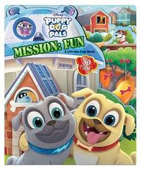 Puppy Dog Pals Mission: Fun by Disney Book Group