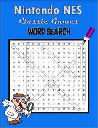 Nintendo NES Classic Games Word Search by Alex Miklas