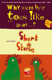 Why Were Her Toes Like That...?: and Other Short Stories by Su Swallow image
