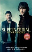 Supernatural: Nevermore (US Ed.) by Keith R.A. DeCandido