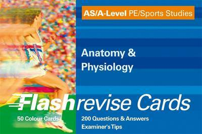 As/A-level Flash Revise Cards PE/sports Studies: Anatomy & Physiology by Graham Thompson image
