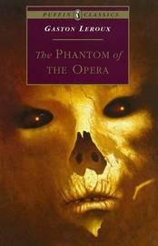 The Phantom of the Opera by Gaston Leroux image