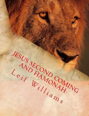Jesus Second Coming and Hamonah by Leif Williams image