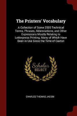 The Printers' Vocabulary by Charles Thomas Jacobi image