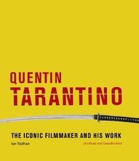 Quentin Tarantino by Ian Nathan
