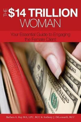 The $14 Trillion Woman by Anthony J Dileonardi image