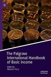 The Palgrave International Handbook of Basic Income