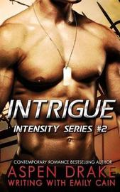 Intrigue by Emily Cain