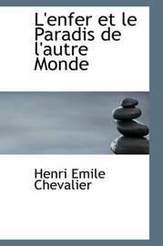 L'Enfer Et Le Paradis de L'Autre Monde by Henri Emile Chevalier image