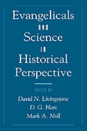Evangelicals and Science in Historical Perspective image