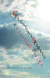 Celestial Spirits, Celestial Scripts by John F. Birk image