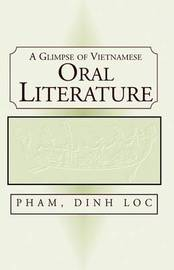 A Glimpse of Vietnamese Oral Literature by Loc Dinh Pham image