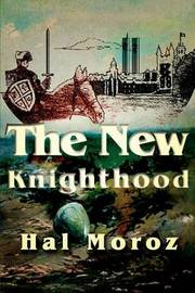 The New Knighthood by Hal Moroz image