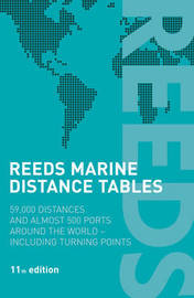 Reeds Marine Distance Tables: 59,000 Distances and 500 Ports Around the World by J.E. Reynolds image