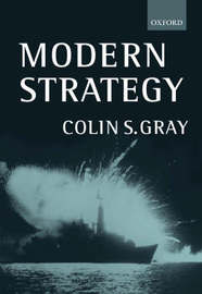 Modern Strategy by Colin S Gray