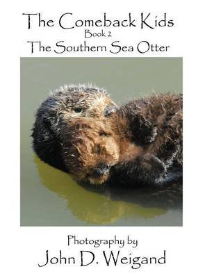 """the Comeback Kids"" Book 2, the Southern Sea Otter by Penelope Dyan image"