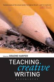 Teaching Creative Writing by Graeme Harper image