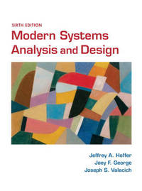 Modern Systems Analysis and Design by Jeffrey A. Hoffer image