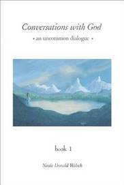 Conversations with God: Vol 3 by Neale Donald Walsch