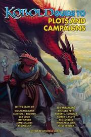 Kobold Guide to Plots & Campaigns by Margaret Weis