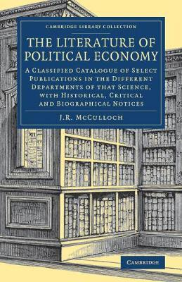 The Literature of Political Economy by J.R. McCulloch image