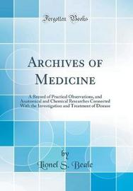 Archives of Medicine by Lionel S. Beale image